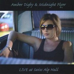 Amber Digby & Midnight Flyer | Live at Swiss Alp Hall