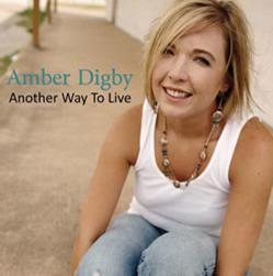 Amber Digby - Another Way To Live