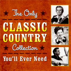 Ernest Tubb Walking The Floor Over You >> The Only Classic Country Collection You'll Ever Need