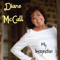 Diane McCall | My Imagination