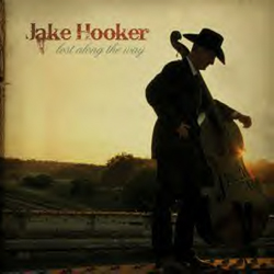 Jake Hooker | Lost Along The Way