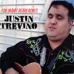 Justin Trevino - Too Many Heartaches