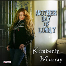 Kimberly Murray | Another Day Of Lonely