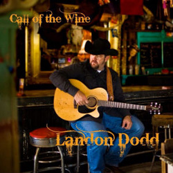 Landon Dodd | Call of the Wine