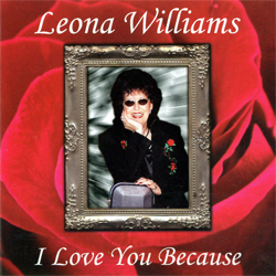 Leona Williams | I Love You Because